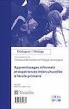 Télécharger le livre :  Apprentissages informels et expériences interculturelles à l'école primaire