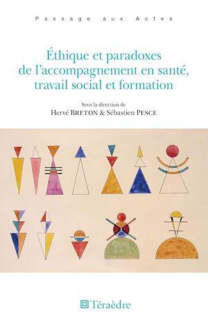 Téléchargez le livre :  Éthique et paradoxes de l'accompagnement en santé, travail social et formation