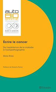 Téléchargez le livre :  Écrire le cancer