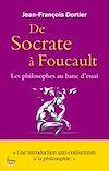 Télécharger le livre :  De Socrate à Foucault. Les Philosophes au banc d'essai.