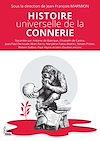 Télécharger le livre :  Histoire universelle de la connerie
