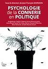 Télécharger le livre :  Psychologie de la connerie en politique