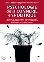Téléchargez le livre :  Psychologie de la connerie en politique