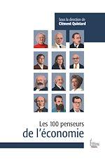 Téléchargez le livre :  Les 100 penseurs de l'Economie