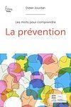Télécharger le livre :  La prévention
