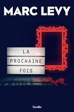 Download this eBook La prochaine fois