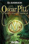 Télécharger le livre :  Oscar Pill Révélations Médicus