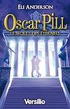 Télécharger le livre :  Oscar Pill Secret des éternels