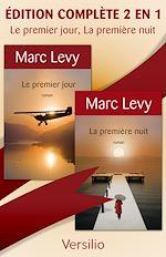 Download this eBook Le premier jour, La première nuit, version complète 2 en 1
