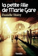 Download this eBook La petite fille de Marie Gare