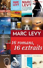 Download this eBook Marc Levy : 16 romans, 16 extraits