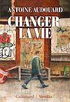 Télécharger le livre :  Changer la vie