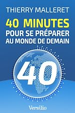 Download this eBook 40 minutes pour se préparer au monde de demain