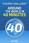 Télécharger le livre :  Around the World in 40 minutes