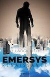 Télécharger le livre :  Emersys - Renaissance