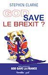 Télécharger le livre :  God save le Brexit ?
