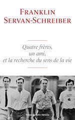 Download this eBook Quatre frères, un ami, et la recherche du sens de la vie