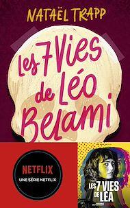 Téléchargez le livre :  Les 7 vies de Léo Belami
