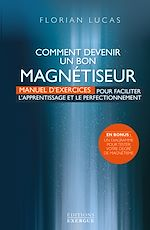 Download this eBook Comment devenir un bon magnétiseur
