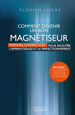 Download the eBook: Comment devenir un bon magnétiseur