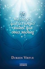 Download this eBook 10 messages que les anges veulent que vous sachiez
