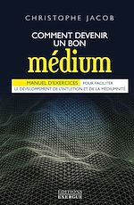 Download this eBook Comment devenir un bon médium
