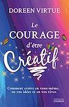 Télécharger le livre :  Le courage d'être créatif