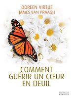 Download this eBook Comment guérir un coeur en deuil