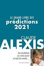 Téléchargez le livre :  Le grand livre des prédictions 2021