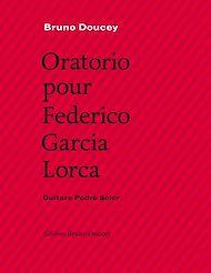Téléchargez le livre :  Oratorio pour Federico Garcia Lorca