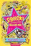 Télécharger le livre :  Superstar malgré moi !