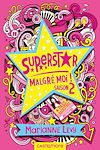 Télécharger le livre :  Superstar malgré moi ! – Saison 2