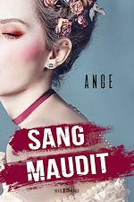 Téléchargez le livre :  Sang maudit