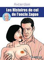 Téléchargez le livre :  Les Histoires de cul de l'oncle Zague
