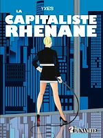Download this eBook La Capitaliste Rhénane