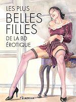 Download this eBook Les plus belles filles de la BD érotique