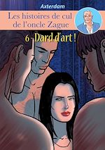 Download this eBook Les Histoires de cul de l'oncle Zague - Episode 6