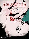 Télécharger le livre :  Amabilia - tome 4 Les lèvres rouges de la muse