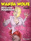 Télécharger le livre :  Wanda Wolfe, détective nymphomane