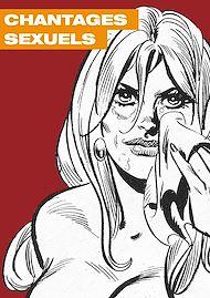 Téléchargez le livre :  Chantages sexuels