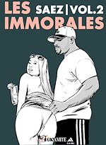Download this eBook Les Immorales - Volume 2