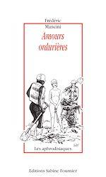 Téléchargez le livre :  Amours ordurières