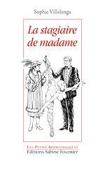 Téléchargez le livre :  La Stagiaire de Madame