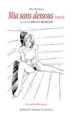 Téléchargez le livre :  Mia sans dessous - Volume 3