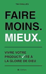 Download this eBook Faire plus. Mieux.