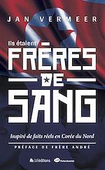 Download this eBook Ils étaient frères de sang