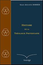 Download this eBook Histoire de la Théologie Protestante