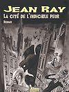 Télécharger le livre :  La cité de l'indicible peur