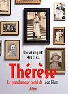 Télécharger le livre :  Thérèse. Le grand amour caché de léon blum