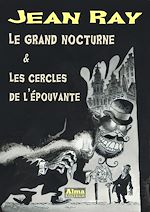 Download this eBook Le grand nocturne et Les cercles de l'épouvante